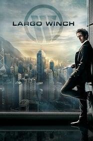 Largo Winch 2008 รหัสสังหารยอดคนเหนือเมฆ