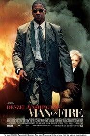 Man on Fire 2004 คนจริงเผาแค้น