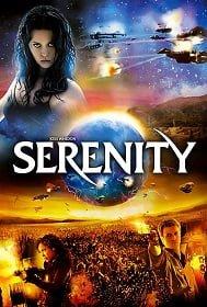 Serenity เซเรนิตี้ ล่าสุดขอบจักรวาล
