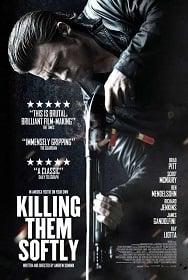 Killing Them Softly (2012) ค่อย ๆ ล่า ฆ่าไม่เลี้ยง