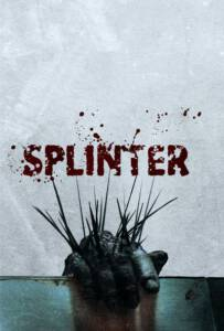 Splinter 2008 สปลินเตอร์ ชีวอสูร