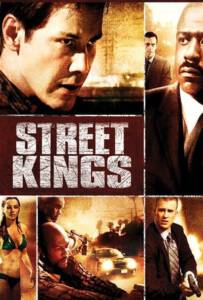 Street Kings 1 (2008) ตำรวจเดือดล่าล้างเดน ภาค1