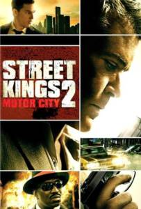 Street Kings 2 Motor City 2011 สตรีทคิงส์ ตำรวจเดือดล่าล้างเดน ภาค2