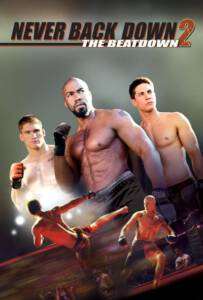 Never Back Down 2:The Beatdown (2011)