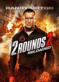 12 Rounds 2 Reloaded 2013 ฝ่าวิกฤติ 12 รอบ รีโหลดนรก