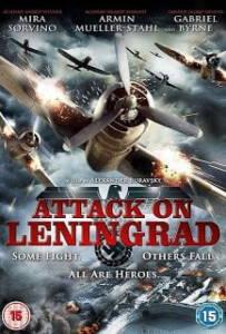 Attack on Leningrad เลนินกราด ถล่มสมรภูมิพินาศ