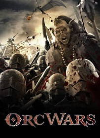 Orc Wars [2013] สงครามออร์คพันธุ์โหด