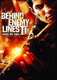 Behind Enemy Lines 2 : Axis of Evil (2006) บีไฮด์ เอนิมี ไลน์ 2 ฝ่าตายปฏิบัติการท้านรก