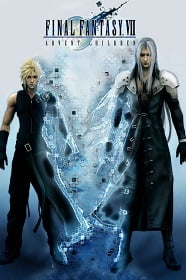 Final Fantasy VII Advent Children ไฟนอล แฟนตาซี 7 : สงครามเทพจุติ