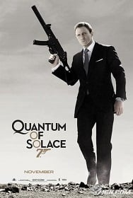 Quantum of Solace 2008 007 พยัคฆ์ร้ายทวงแค้นระห่ำโลก
