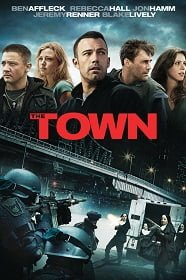 The Town เดอะ ทาวน์ ปล้นสะท้านเมือง