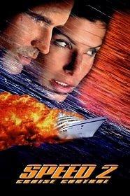 Speed 2 Cruise Control 1997 สปีด เร็วกว่านรก ภาค 2