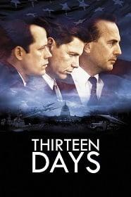 Thirteen Days (2000) 13 วัน ปฏิบัติการหายนะโลก