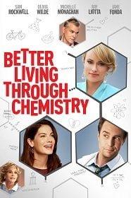 Better Living Through Chemistry 2014 คู่กิ๊กเคมีลงล็อค
