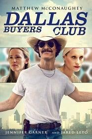 Dallas Buyers Club 2013 สอนโลกให้รู้จักกล้า