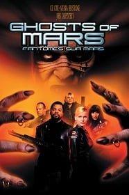 Ghosts of Mars (2001) กองทัพปีศาจถล่มโลกอังคาร