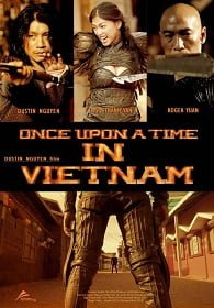 Once Upon A Time In Vietnam (2013)  จอมคนดาบมหากาฬ