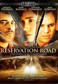 Reservation Road 2007 สองชีวิตหนึ่งโศกนาฎกรรมบรรจบ