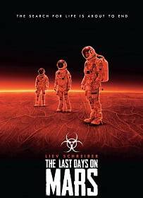 The Last Days on Mars 2013 วิกฤตการณ์ ดาวอังคารมรณะ