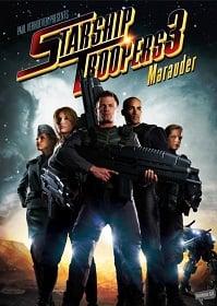 Starship Troopers 3 2008 สงครามหมื่นขา ล่าล้างจักรวาล ภาค 3
