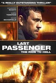 Last Passenger 2013 โคตรด่วนขบวนตาย