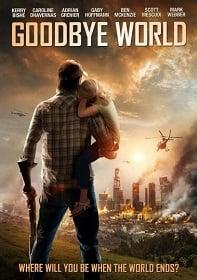 Goodbye World 2013 หายนะวันลาโลก