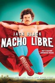 Nacho Libre 2006 นายนักบุญ คุณนักปล้ำ