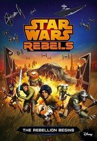 Star Wars Rebels Spark of Rebellion 2014 ศึกกบฎพิทักษ์จักรวาล