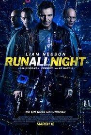 Run All Night 2015 รัน ออล ไนท์ คืนวิ่งทะลวงเดือด