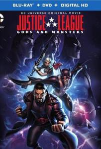Justice League Gods and Monsters จัสติซ ลีก ศึกเทพเจ้ากับอสูร