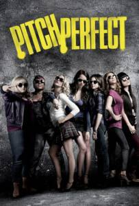 Pitch Perfect 2012 ชมรมเสียงใส ถือไมค์ตามฝัน