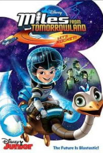Miles From Tomorrowland: Let's Rocket (2015) ไมล์ส จาก ทูมอโรว์แลนด์: จรวดออกบิน