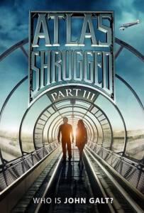 Atlas Shrugged III Who Is John Galt2014 อัจฉริยะรถด่วนล้ำโลก 3