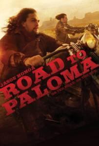 Road to Paloma 2014 ถนนคนแค้น