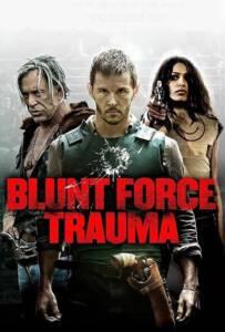 Blunt Force Trauma (2015) เกมดุดวลดิบ