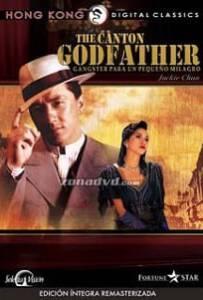 The Canton Godfather (1989) เจ้าพ่อกวางตุ้ง