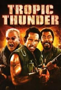 Tropic Thunder (2008) ดาราประจัญบาน ท.ทหารจำเป็น
