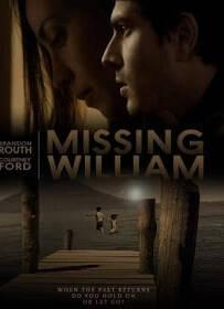 Missing William 2014 อดีตรัก แรงปรารถนา