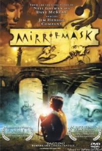 Mirrormask 2005 อภินิหารหน้ากากมหัศจรรย์