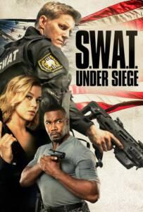 S.W.A.T. Under Siege (2017) จู่โจม..เดือด..ระห่ำ