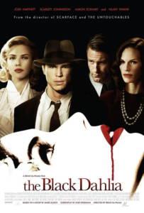 The Black Dahlia 2006 พิศวาส ฆาตกรรมฉาวโลก