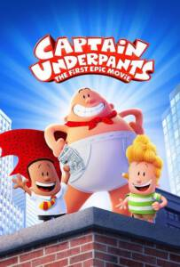 Captain Underpants The First Epic Movie 2017 กัปตันกางเกงใน