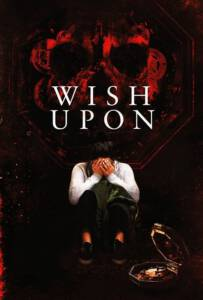 Wish Upon 2017 พร ขอ ตาย