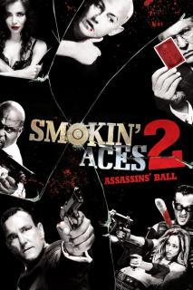 Smokin8217 Aces 2 Assassins8217 Ball 2010 ดวลเดือด ล้างเลือดมาเฟีย 2 เดิมพันฆ่า ล่าเอฟบีไอ