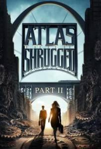 Atlas Shrugged II The Strike 2012 อัจฉริยะรถด่วนล้ำโลก ภาค 2