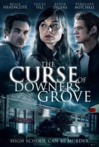 The Curse of Downers Grove 2015 โรงเรียนต้องคำสาป