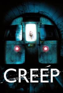 Creep (2004) อสูรใต้ดิน คนกินมนุษย์