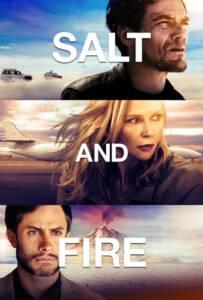 Salt and Fire 2016 เผ่าหายนะ มหาวิบัติถล่มโลก
