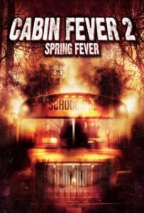 Cabin Fever 2 Spring Fever (2009)