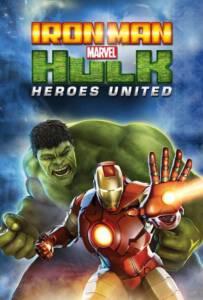 Iron Man & Hulk Heroes United (2013)